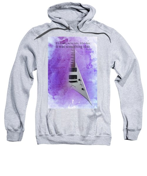 Dr House Inspirational Quote And Electric Guitar Purple Vintage Poster For Musicians And Trekkers Sweatshirt by Pablo Franchi