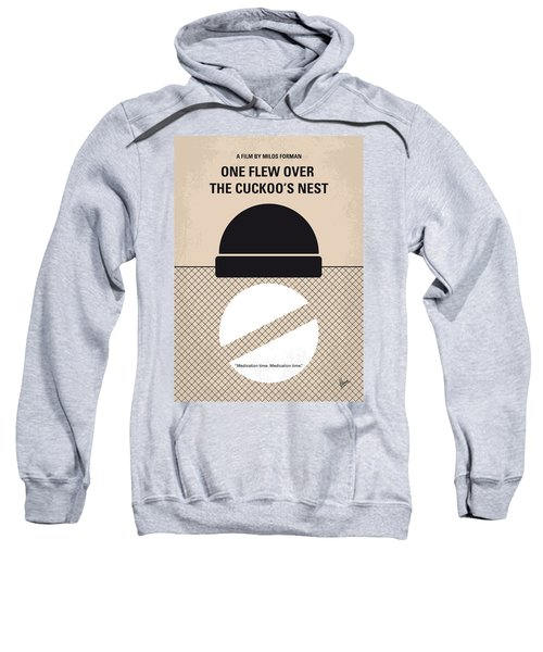 No454 My One Flew Over The Cuckoos Nest Minimal Movie Poster Sweatshirt by Chungkong Art