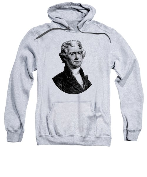President Thomas Jefferson Graphic Sweatshirt by War Is Hell Store