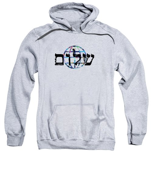 Shalom  Sweatshirt by Mark Ashkenazi