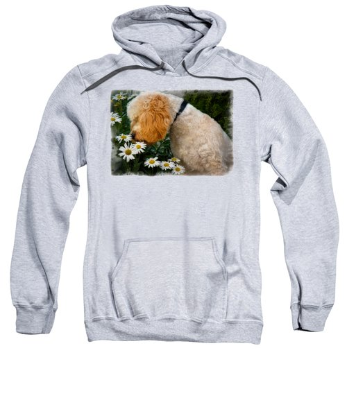 Taking Time To Smell The Flowers Sweatshirt by Susan Candelario