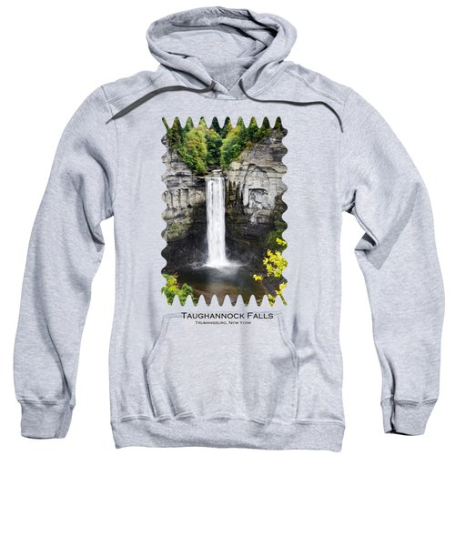Taughannock Falls View From The Top Sweatshirt by Christina Rollo