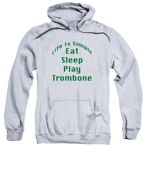 Trombone Eat Sleep Play Trombone 5517.02 Sweatshirt by M K  Miller