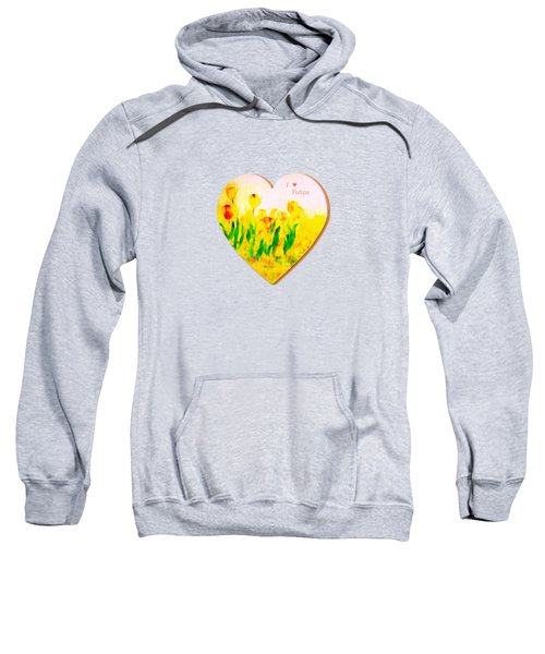 Tulips In Springtime-floral Painting By V.kelly Sweatshirt by Valerie Anne Kelly