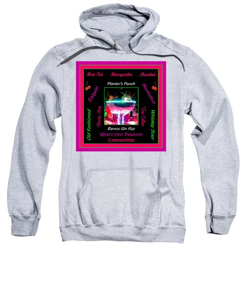 What's Your Pleasure Sweatshirt by Marian Bell