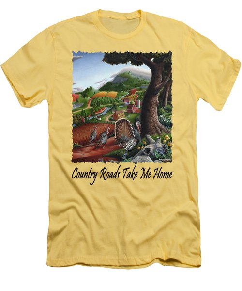 Country Roads Take Me Home - Turkeys In The Hills Country Landscape 2 Men's T-Shirt (Slim Fit) by Walt Curlee