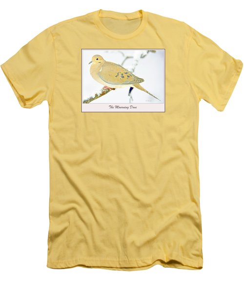 Men's T-Shirt (Slim Fit) featuring the photograph Mourning Dove In Snow Animal Portrait by A Gurmankin