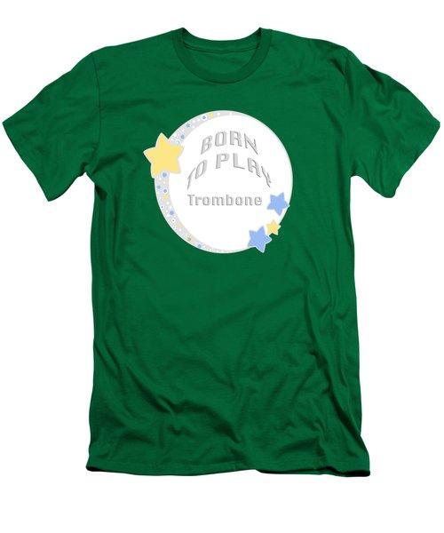 Trombone Born To Play Trombone 5675.02 Men's T-Shirt (Slim Fit) by M K  Miller