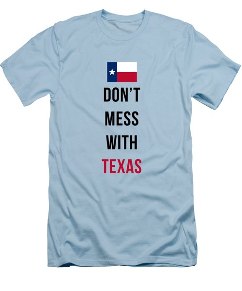 Don't Mess With Texas Tee Blue Men's T-Shirt (Slim Fit) by Edward Fielding