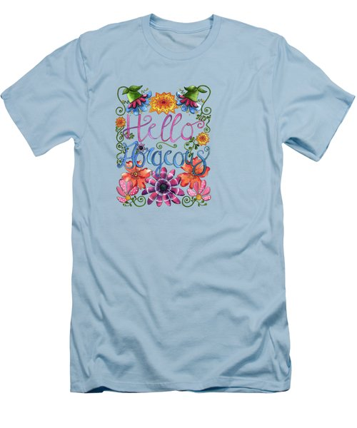 Hello Gorgeous Plus Men's T-Shirt (Slim Fit) by Shelley Wallace Ylst