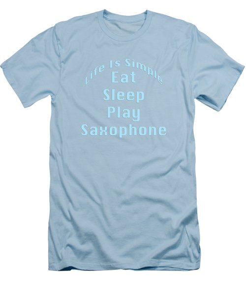 Saxophone Eat Sleep Play Saxophone 5516.02 Men's T-Shirt (Slim Fit) by M K  Miller