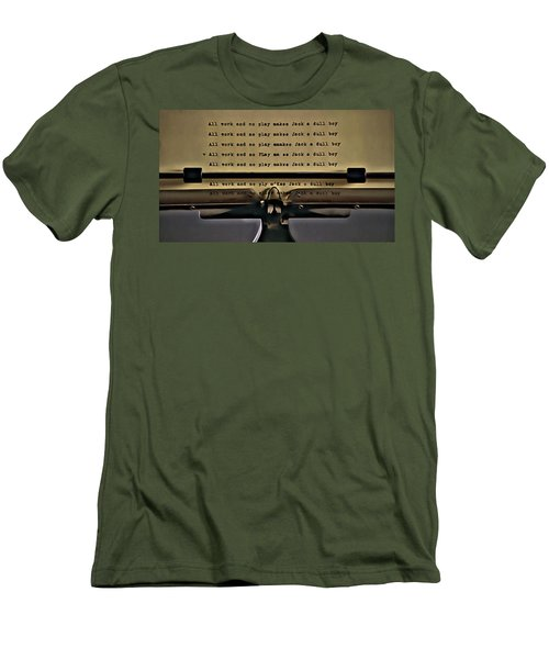 All Work And No Play Makes Jack A Dull Boy Men's T-Shirt (Slim Fit) by Florian Rodarte