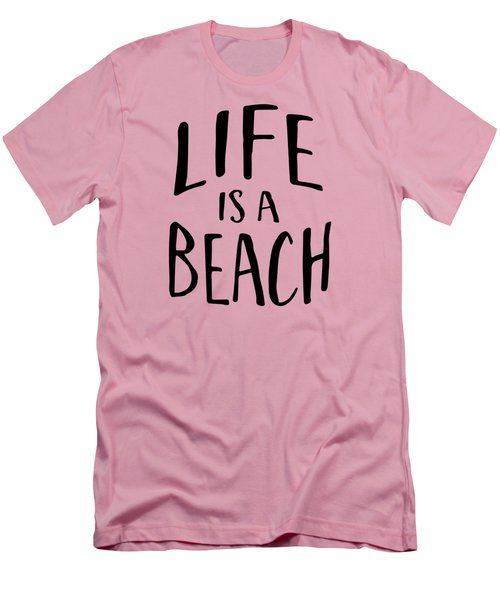 Life Is A Beach Words Black Ink Tee Men's T-Shirt (Slim Fit) by Edward Fielding