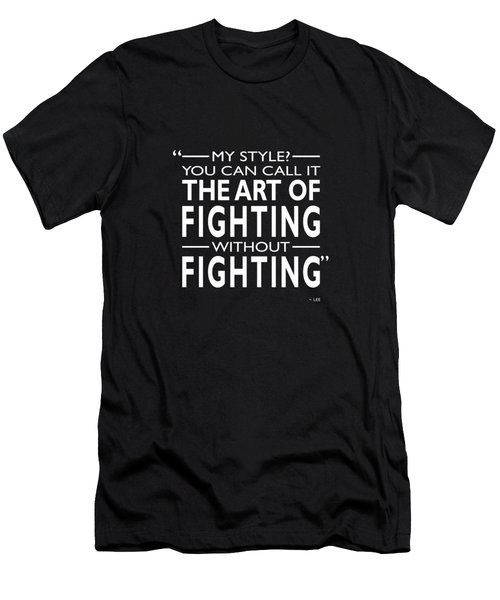 Fighting Without Fighting Men's T-Shirt (Slim Fit) by Mark Rogan