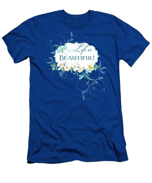 Life Is Beautiful - Dragonflies N Daisies W Leaf Swirls N Dots Men's T-Shirt (Slim Fit) by Audrey Jeanne Roberts