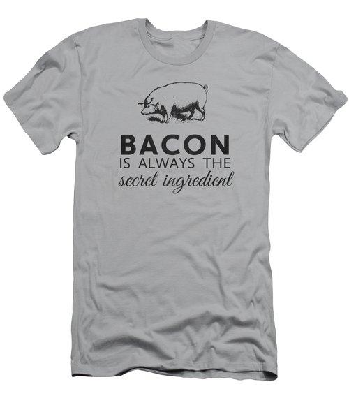 Bacon Is Always The Secret Ingredient Men's T-Shirt (Slim Fit) by Nancy Ingersoll