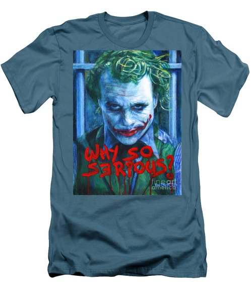 Joker - Why So Serioius? Men's T-Shirt (Slim Fit) by Bill Pruitt