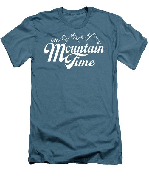 On Mountain Time Men's T-Shirt (Slim Fit) by Heather Applegate