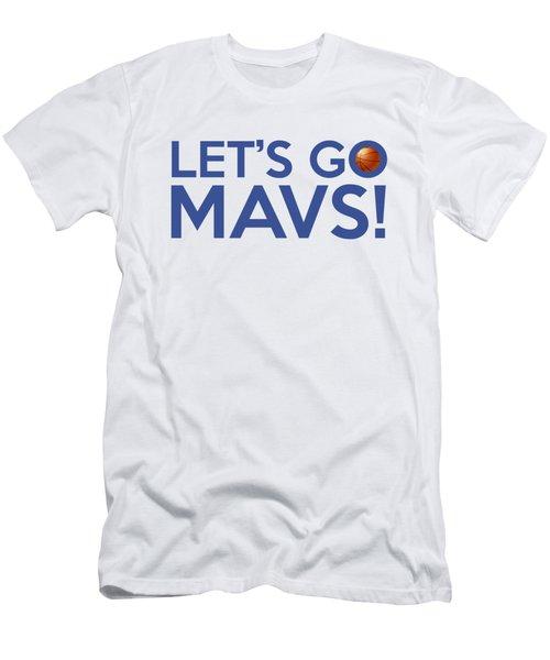 Let's Go Mavs Men's T-Shirt (Slim Fit) by Florian Rodarte