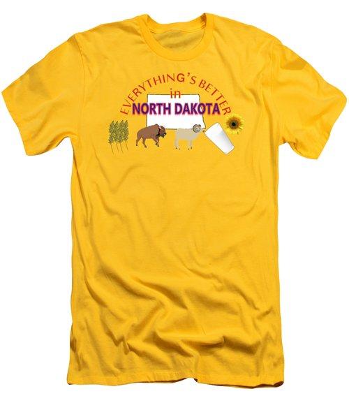 Everything's Better In North Dakota Men's T-Shirt (Slim Fit) by Pharris Art