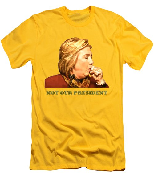 Not Our President Men's T-Shirt (Slim Fit) by Funk