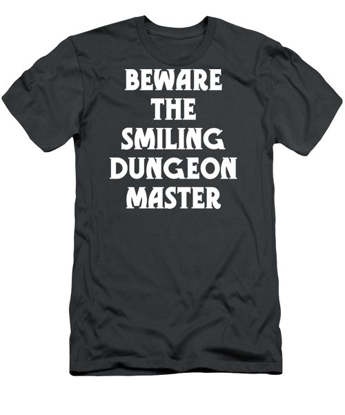 Beware The Smiling Dungeon Master Men's T-Shirt (Slim Fit) by Geekery