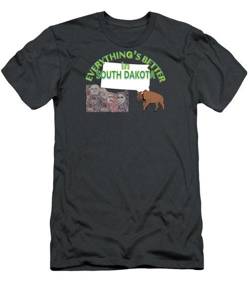 Everything's Better In South Dakota Men's T-Shirt (Slim Fit) by Pharris Art
