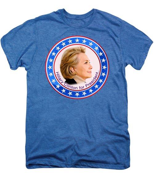 Hillary For President Men's Premium T-Shirt by The Art Angel Don