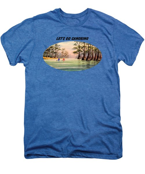 Let's Go Canoeing Men's Premium T-Shirt by Bill Holkham