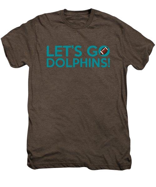 Let's Go Dolphins Men's Premium T-Shirt by Florian Rodarte