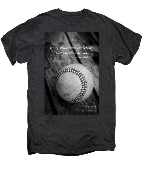 Babe Ruth Baseball Quote Men's Premium T-Shirt by Edward Fielding