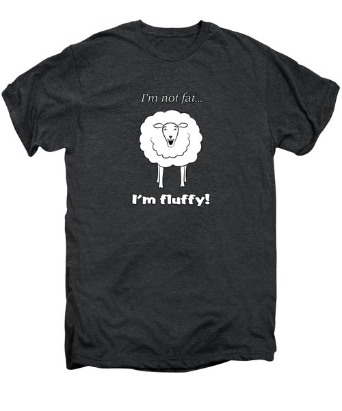 I'm Not Fat Men's Premium T-Shirt by Methune Hively