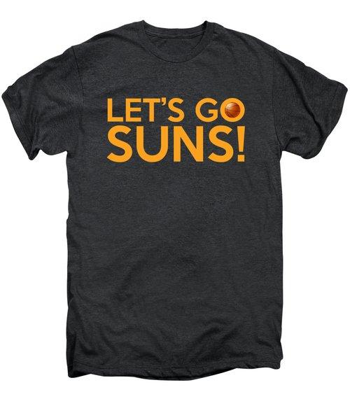 Let's Go Suns Men's Premium T-Shirt by Florian Rodarte