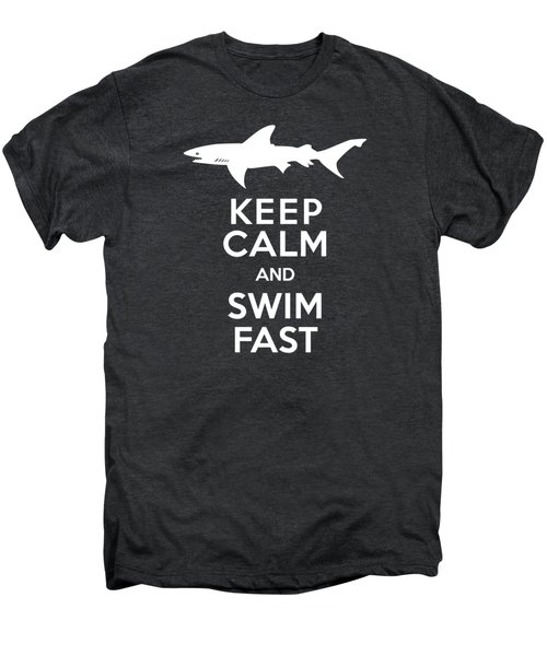 Shark Keep Calm And Swim Fast Men's Premium T-Shirt by Antique Images