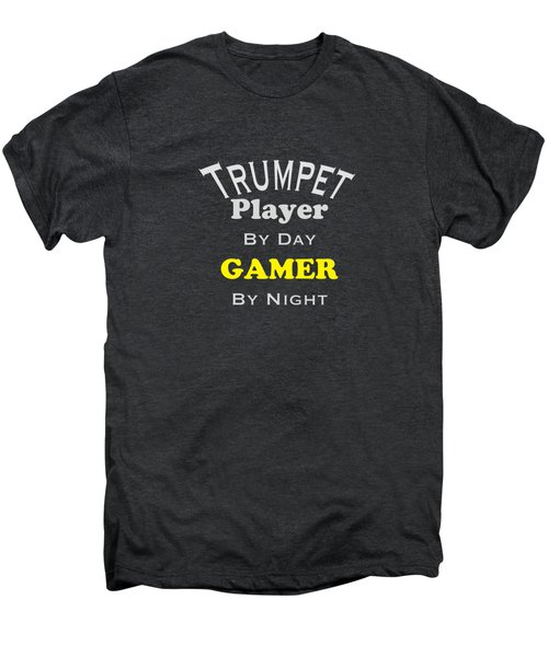 Trumpet Player By Day Gamer By Night 5629.02 Men's Premium T-Shirt by M K  Miller