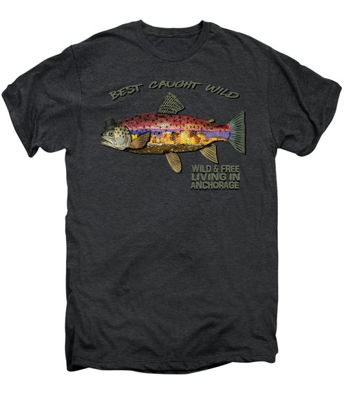 Wild And Free In Anchorage-trout With Hat Men's Premium T-Shirt by Elaine Ossipov