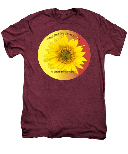 You Are My Sunshine Men's Premium T-Shirt by Thomas Young