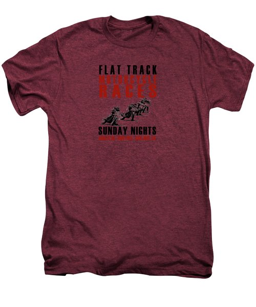 Flat Track Motorcycle Races Men's Premium T-Shirt by Mark Rogan