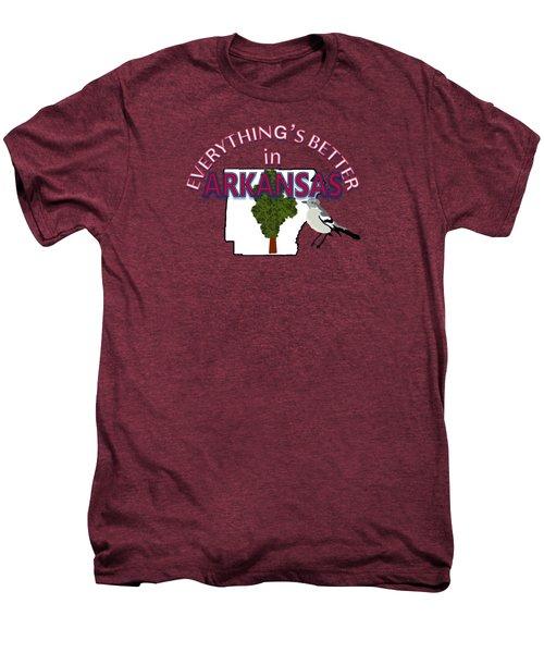 Everything's Better In Arkansas Men's Premium T-Shirt by Pharris Art