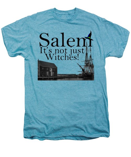 Salem Its Not Just For Witches Men's Premium T-Shirt by Jeff Folger