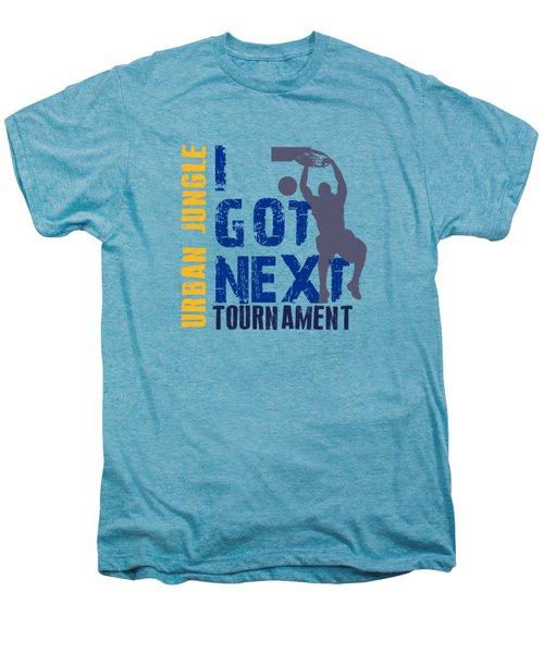 Basketball I Got Next 2 Men's Premium T-Shirt by Joe Hamilton