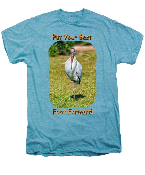 Best Foot Forward Men's Premium T-Shirt by John M Bailey