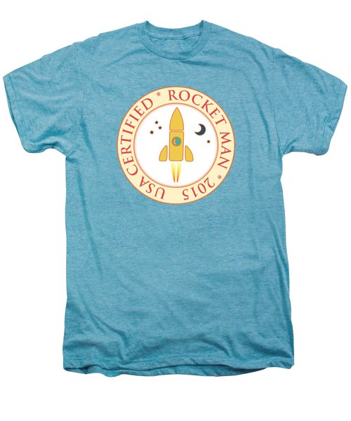 Certified Rocket Man Men's Premium T-Shirt by Gaspar Avila