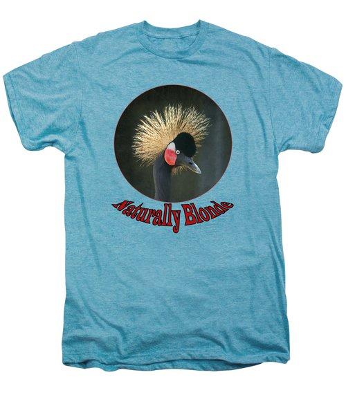 Crowned Crane - Naturally Blonde - Transparent Men's Premium T-Shirt by Nikolyn McDonald