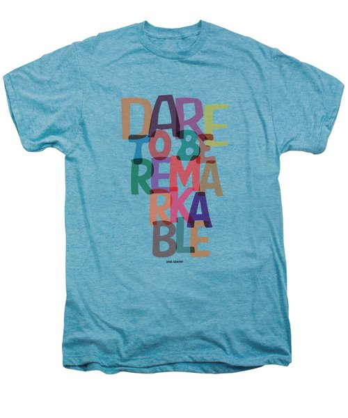 Dare To Be Jane Gentry Motivating Quotes Poster Men's Premium T-Shirt by Lab No 4