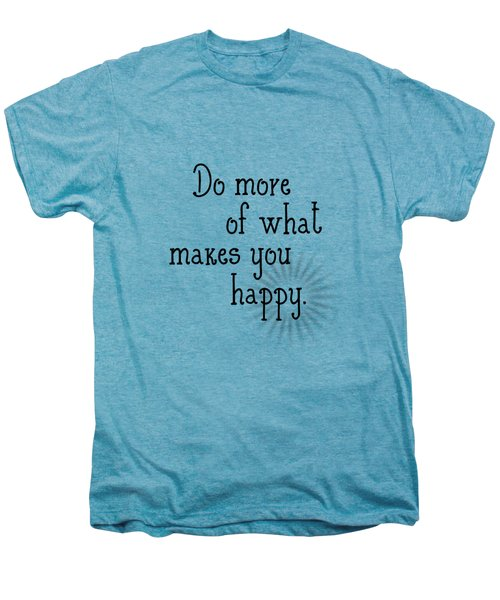 Text Art Happy Men's Premium T-Shirt by Melanie Viola