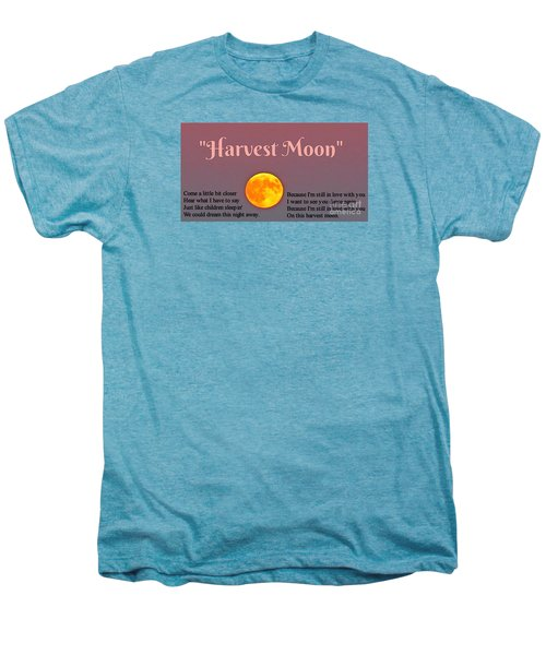 Harvest Moon Song Men's Premium T-Shirt by John Malone