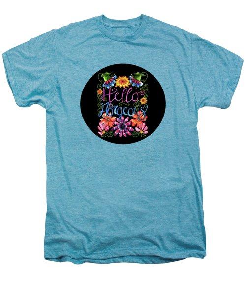 Hello Gorgeous Black  Men's Premium T-Shirt by Shelley Wallace Ylst