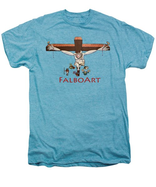 I Sacrificed My Life For You Men's Premium T-Shirt by Anthony Falbo