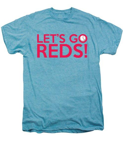 Let's Go Reds Men's Premium T-Shirt by Florian Rodarte